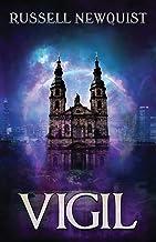 Vigil: A Catholic Action Horror Novella (Sword of the Archangel: The Prodigal Son)