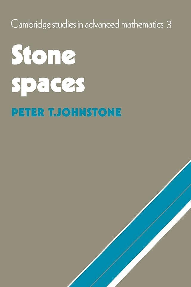 癌アライメント神聖Stone Spaces (Cambridge Studies in Advanced Mathematics)