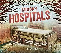Spooky Hospitals (Spooky Spots)