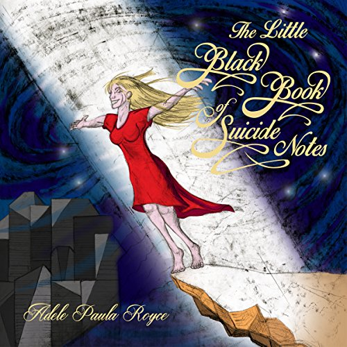 The Little Black Book of Suicide Notes audiobook cover art