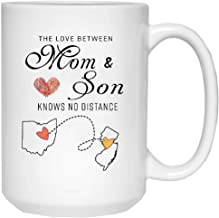 Happy Mothers Day From Son Mug - The Love Between Mom And Son Knows No Distance State To State Ohio New Jersey (OH NJ), Long Distance Mug Mom 15 oz