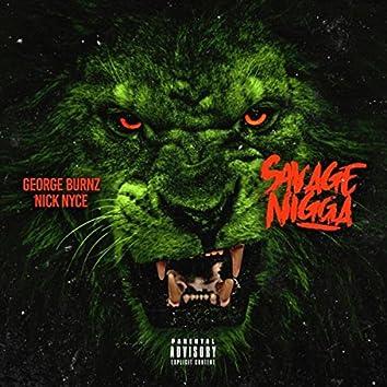 Savage Nigga (feat. George Burnz)
