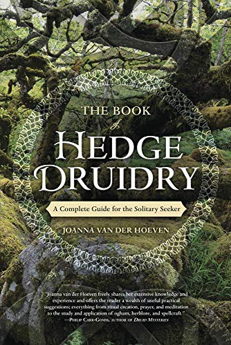 The Book of Hedge Druidry: A Complete Guide for the Solitary Seeker (English Edition)
