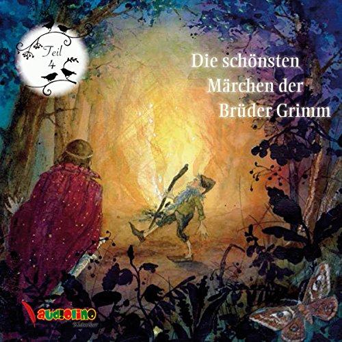 Die schönsten Märchen der Brüder Grimm 4 Titelbild