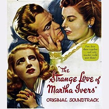 "The Strange Love of Martha Ivers: Prelude / Fugitives (From ""The Strange Love of Martha Ivers"" Original Soundtrack)"