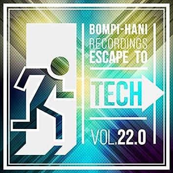 Escape To Tech 22.0