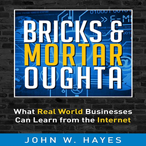 Bricks & Mortar Oughta audiobook cover art