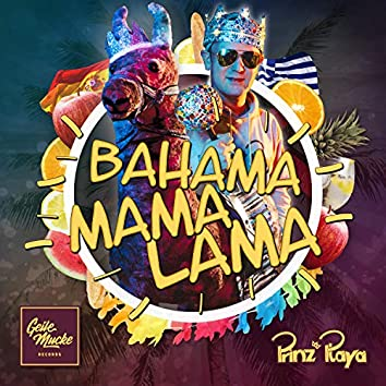 Bahama Mama Lama