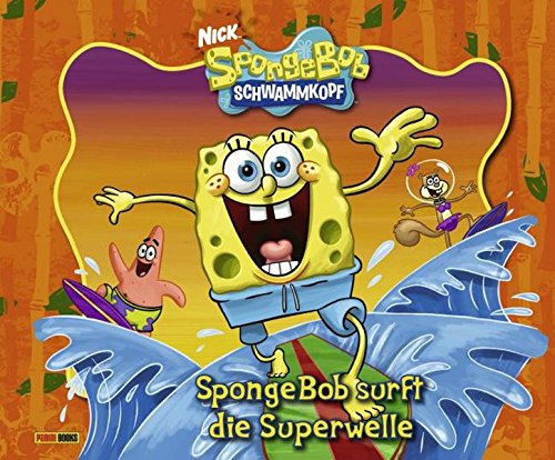 SpongeBob Schwammkopf Geschichtenbuch, Band 9: SpongeBob surft die Superwelle
