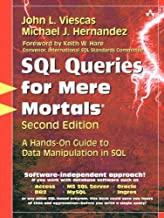 SQL Queries for Mere Mortals: A Hands-On Guide to Data Manipulation in SQL (2nd Edition)