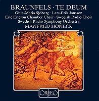 Te Deum Op. 32 by WALTER BRAUNFELS (2008-01-29)