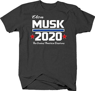 Elon Musk for President 2020 The Genius America Deserves Funny Tshirt