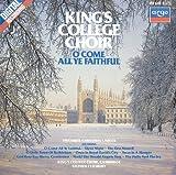 O Come All Ye Faithful: Favourite Christmas Carols by Cambridge King's College Choir (1992-05-13)