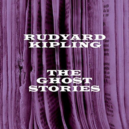 Ruydyard Kipling: The Ghost Stories audiobook cover art