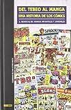 Del Tebeo Al Manga. Una Historia De Los Cómics 8. Revistas De Humor Infantiles Y Juveniles