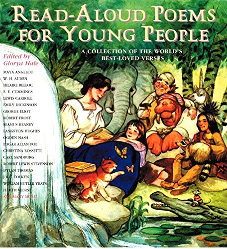 Read-Aloud Poems for Young People: Readings from the Worlds Best Loved Verses