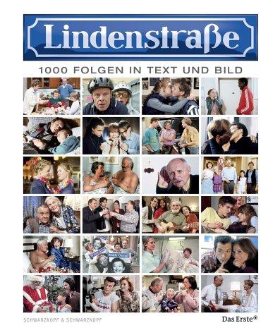 Lindenstraße - 1000 Folgen in Wort und Bild