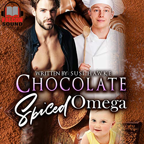 Chocolate Spiced Omega     The Hollydale Omegas, Book 5              By:                                                                                                                                 Susi Hawke                               Narrated by:                                                                                                                                 Drew Bacca                      Length: 2 hrs and 42 mins     47 ratings     Overall 4.7