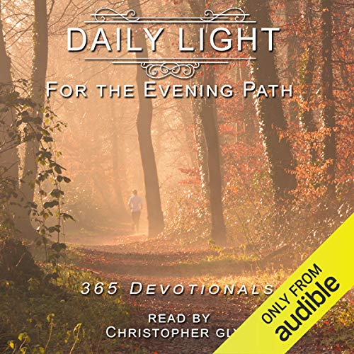 Daily Light for the Evening Path: 365 Devotionals audiobook cover art
