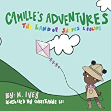 Camille's Adventures The Land of Shapes and Colors