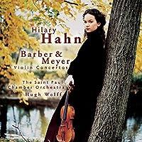 Barber & Meyer: Violin Concertos by Hilary Hahn (2000-03-14)