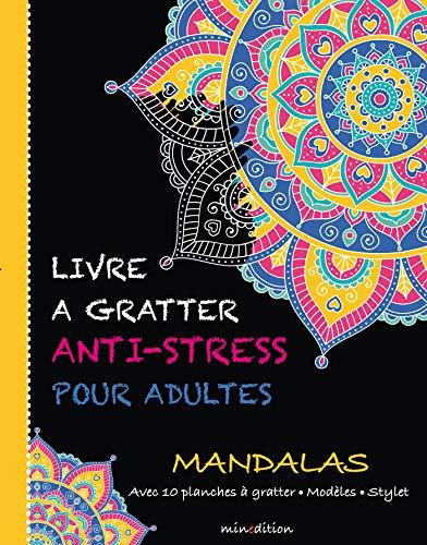 Mandalas : Avec 10 planches à gratter, modèles, stylet