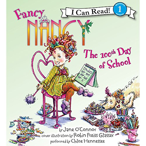 Fancy Nancy: The 100th Day of School audiobook cover art