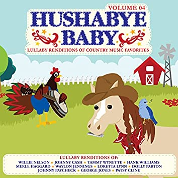 Lullaby Renditions of Country Music Favorites Vol. 4