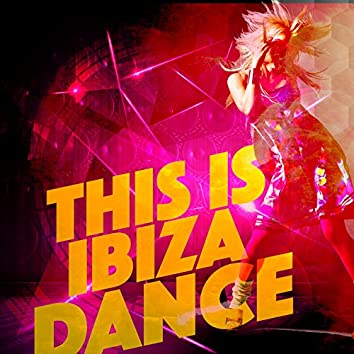 This Is Ibiza Dance