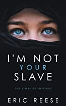 I'm not your Slave: The Story of Imtiyaaz