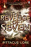 The Revenge of Seven: Lorien Legacies Book 5 (The Lorien Legacies, Band 5) - Pittacus Lore