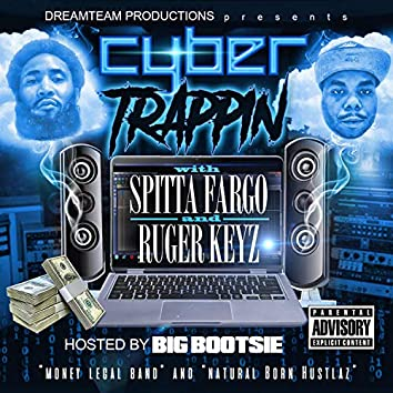 Dreamteam Productions Presents Cyber Trappin'