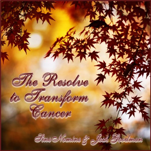 The Resolve to Transform Cancer audiobook cover art