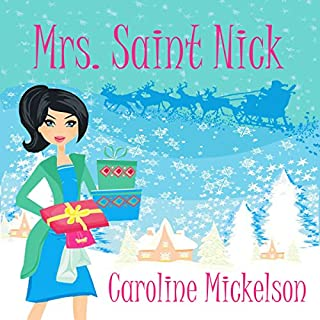 Mrs. Saint Nick : A Christmas Romantic Comedy audiobook cover art