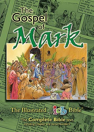 Compare Textbook Prices for The Gospel of Mark: The Illustrated International Children's Bible  ISBN 9781400308408 by Neely, Keith,Miles, David,Neely, Roberta