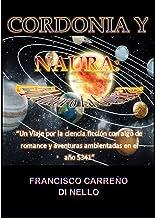 Cordonia y Naura: El amor o la guerra (Cordonia y Naura: las 7 estrellas nº 1) (Spanish Edition)
