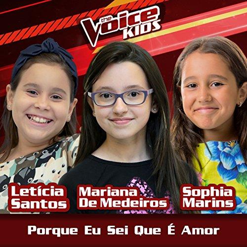 Porque Eu Sei Que É Amor (Ao Vivo / The Voice Brasil Kids 2017)