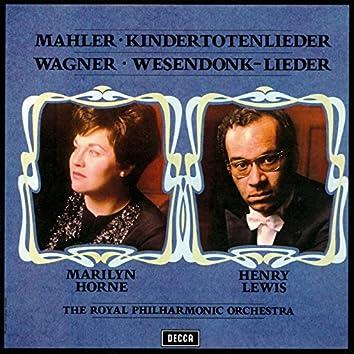 Mahler: Kindertotenlieder / Wagner: Wesendonck Lieder