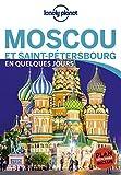 Moscou et Saint-Pétersbourg En quelques jours