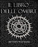 Il Libro Delle Ombre: Libro Degli Incantesimi, Stregoneria, Magia