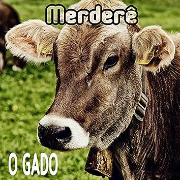 O gado