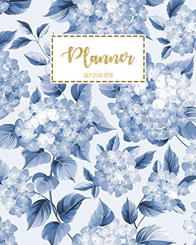 Planner July 2018-2019: Student Planner, College Planner, Calendar Schedule Organizer and Journal Notebook (July 2018 - July 2019): Volume 7