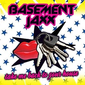 Take Me Back to Your House (Kwality Kontrol Remix)