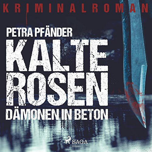 Kalte Rosen audiobook cover art