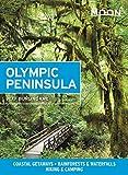 Moon Olympic Peninsula: Coastal Getaways, Rainforests & Waterfalls, Hiking & Camping (Travel Guide)