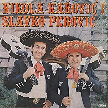Nikola Karović I Slavko Perović