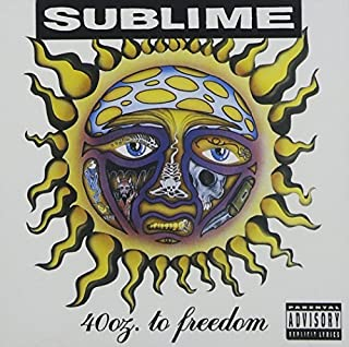 40 Oz. to Freedom By Sublime (2000-09-12)