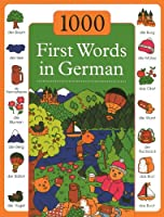 1000 First Words in German (1000 First Words In...)