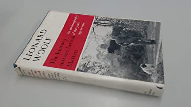JThe Journey Not the Arrival Matters: An Autobiography of the Years 1939-1969