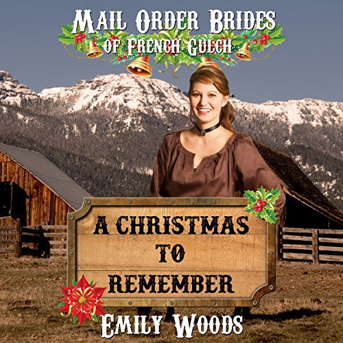 Mail Order Bride: A Christmas to Remember cover art